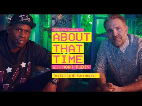 Al Harrington Talks Being a CEO in the Green Rush & Getting Lit w/Mike Tyson | ABOUT THAT TIME