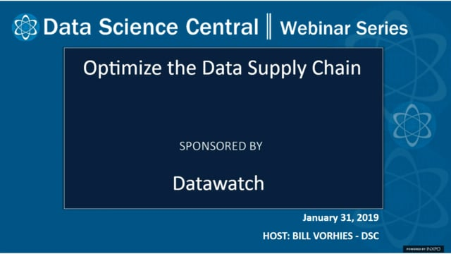 DSC Webinar Series: Optimize the Data Supply Chain