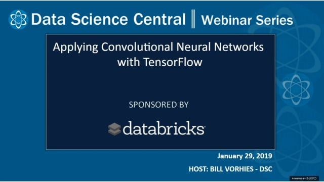 DSC Webinar Series: Applying Convolutional Neural Networks with TensorFlow