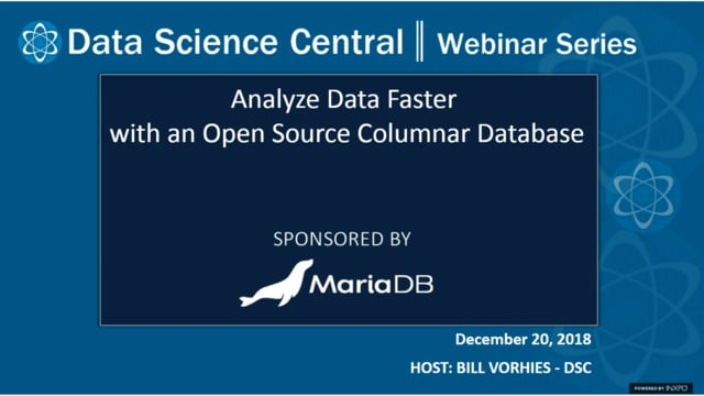 DSC Webinar Series: Analyze Data Faster with an Open Source Columnar Database