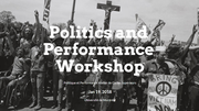 CFA: Politics and Performance Workshop
