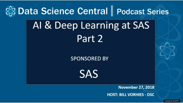 DSC Podcast Series: AI & Deep Learning at SAS Part 2