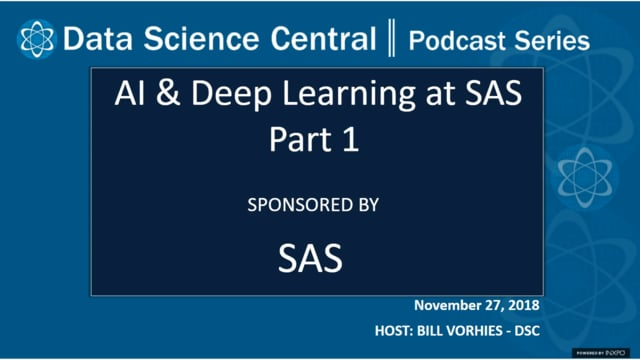 DSC Podcast Series: AI & Deep Learning at SAS Part 1
