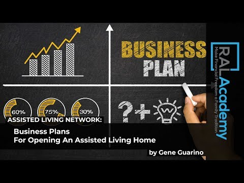 Business Plans For Opening An Assisted Living Home - by Gene Guarino