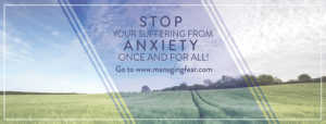 Stop your suffering from anxiety