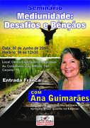 """Seminário: """"Mediunidade: Desafios e Bênçãos"""" com Ana Guimarães no CEAC, Carpina - PE"""