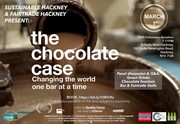 THe Chocolate Case - Sustainable Hackney Films For Action event