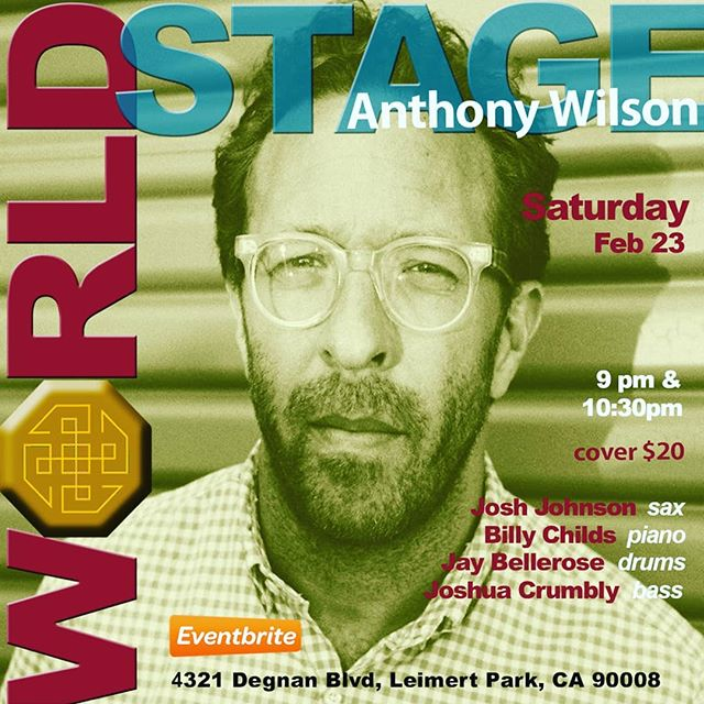 """ANTHONY WILSON Quintet """"Black History Month - Concert Series Closer"""" [Sold Out]"""