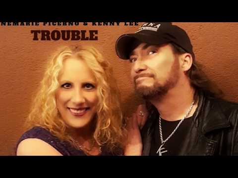 TROUBLE - Annemarie Picerno and Kenny Lee