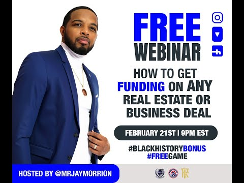 How To Get Funding On Any Real Estate of Business Deal