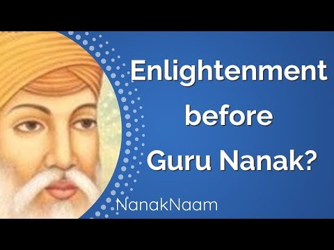 Were people enlightened before Guru Nanak Dev ji