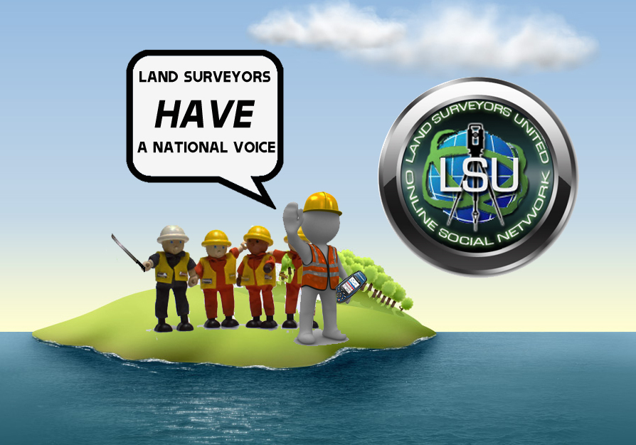 Land Surveyors Have a National Voice