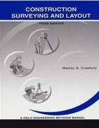 Construction Surveying and Layout Wesley G Crawford