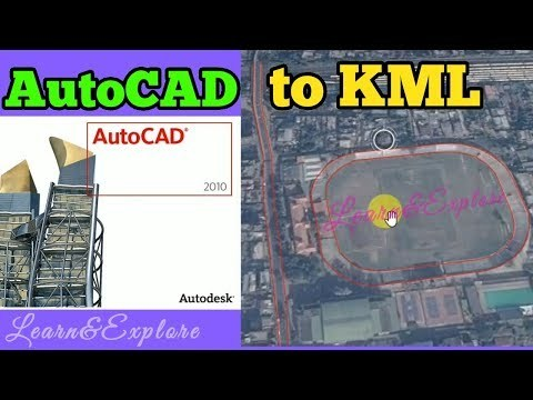 AutoCAD to KML / AutoCAD to Google Earth - Land Surveying Videos