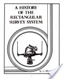 A history of the rectangular survey system