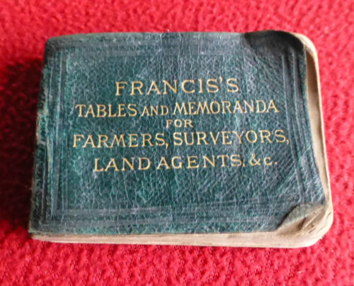 Francis's Table and Memoranda for Farmers Surveyors land agents