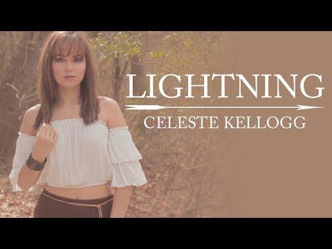 Celeste Kellogg - Lightning (Official Lyric Video)