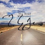 Mark Knopfler -Down The Road Wherever
