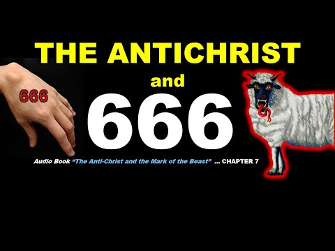 The Antichrist & the Mark of the Beast