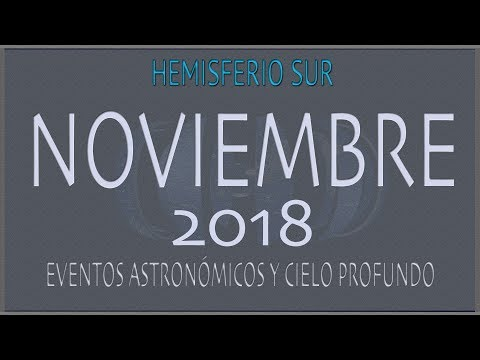 CIELO DE NOVIEMBRE 2018. HEMISFERIO SUR