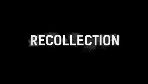 Recollection shorter Edit 8.17.18