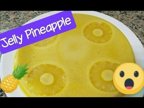 Pineapple Jelly I How to make Pineapple jelly