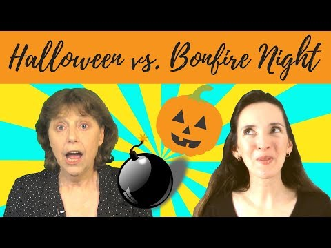 Halloween vs. Bonfire Night or Guy Fawkes Night