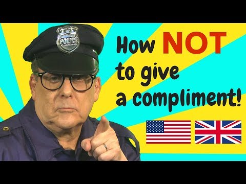 How NOT to pay a compliment in English (back & left-handed compliments)