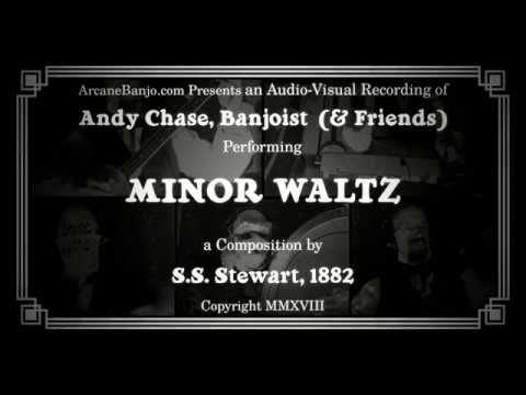 Minor Waltz (S.S. Stewart, 1882) for two banjos, theremin, rhythm bones, and bass drum