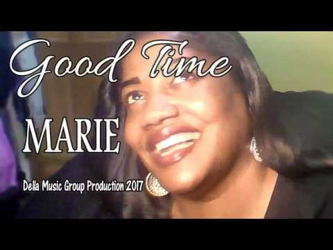 GOOD TIME -  MARIE DELLA THOMAS -  VIDEO 2017