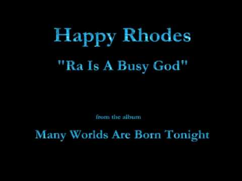"Happy Rhodes - Many Worlds Are Born Tonight (1998) - 04 - ""Ra Is A Busy God"""