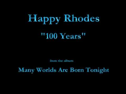 "Happy Rhodes - Many Worlds Are Born Tonight (1998) - 01 - ""100 Years"""