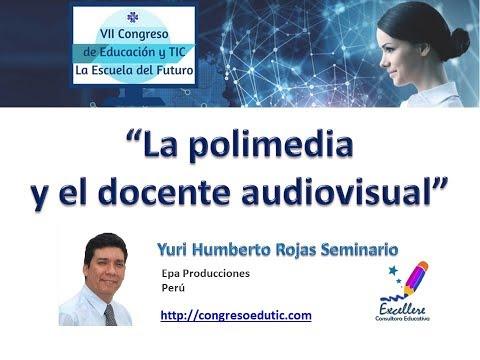 VII Congreso EduTIC Ponencia de Yuri Humberto Rojas Seminario