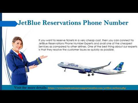 JetBlue Phone Number For JetBlue Airlines Concers And Queries