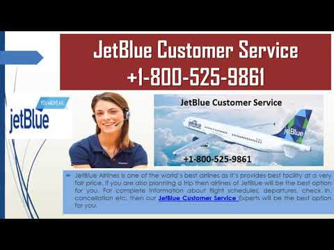 JetBlue Phone Number-The Best Place for Acquiring JetBlue Relevant Information