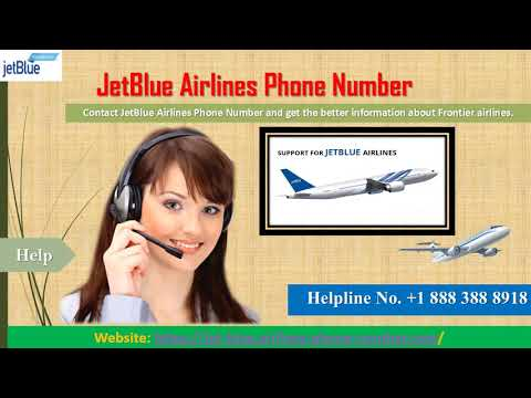 JetBlue Airlines Number-The Place to Get Effective JetBlue Airlines Services