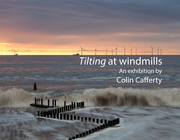 Tilting at windmills - photo exhibition