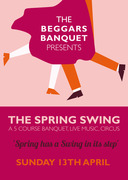 The Beggars Banquet - The Spring Swing