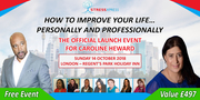 How To Improve Your Life…Personally And Professionally