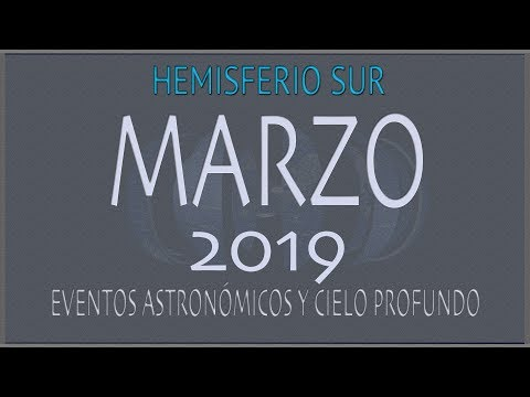 CIELO DE MARZO 2019. HEMISFERIO SUR