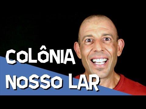 COLÔNIA NOSSO LAR - ESPIRITISMO E HUMOR