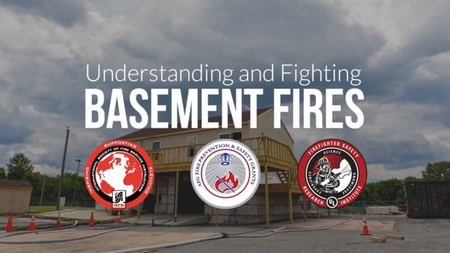 Summary: Understanding and Fighting Basement Fires