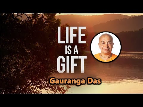Life is a gift | Yoga Stories by Gauranga Prabhu