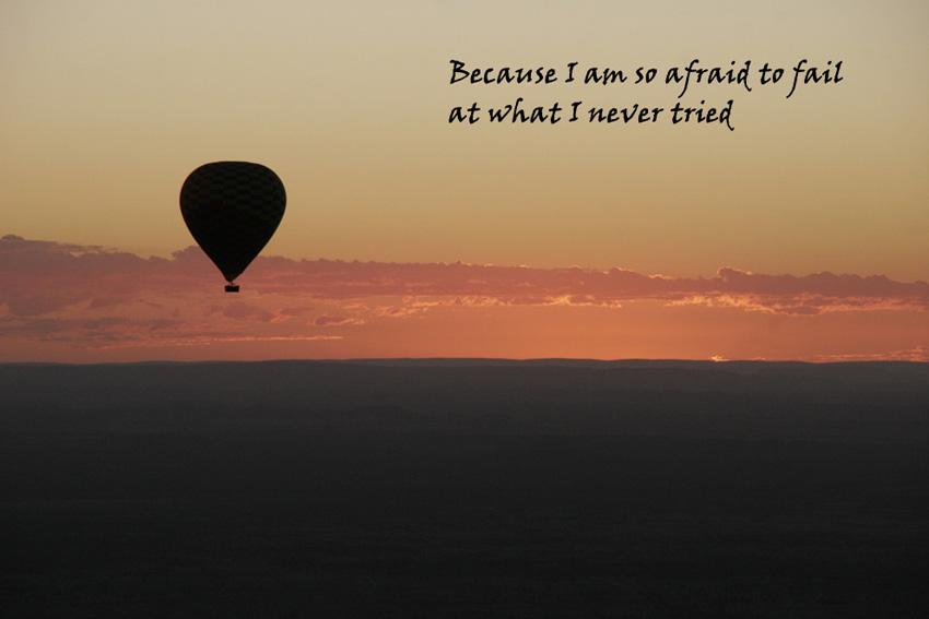 I am so afraid