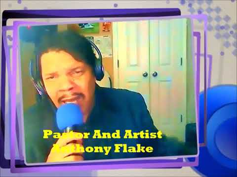 Pastor And Artist Anthony Flake Gospel Cover