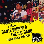 Dante Vargas & the Cat Band at Arts Garage March 15