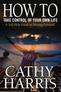 Book - How To Take Control of Your Own Life