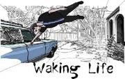 Waking Life.. WATCH THIS MOVIE!!