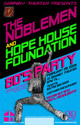 80's PARTY SPONSORED BY THE NOBLEMEN AND HOPE HOUSE FOUNDATION