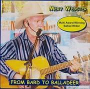 From Bard to Balladeer
